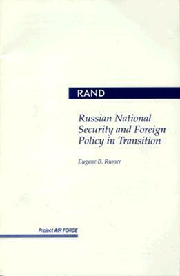 Russian National Security and Foreign Policy in Transition