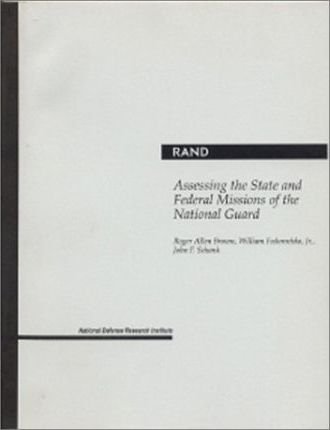 Assessing the State and Federal Missions of the National Guard