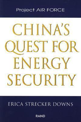 China's Quest for Energy Security