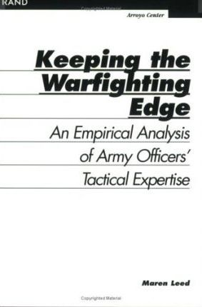 Keeping the Warfighting Edge: An Empirical Analysis of Army Officers' Tactical Expertise