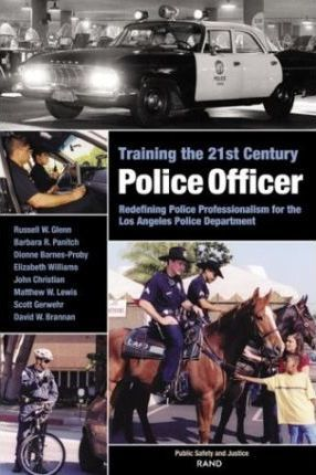 Training the 21st Century Police Officer