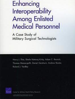 Enhancing Interoperability Among Enlisted Medical Personnel: a Case Study of Military Surgical Technologists