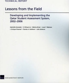 Lessons from the Field: Developing and Implementing the Qatar Student Assessment System, 2002-2006