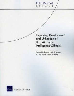 Improving Development and Utilization of U.S. Air Force Intelligence Officers