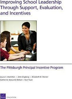 Improving School Leadership Through Support, Evaluation, and Incentives
