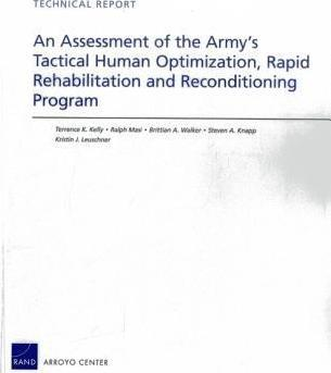 An Assessment of the Army's Tactical Human Optimization, Rapid Rehabilitation and Reconditioning Program