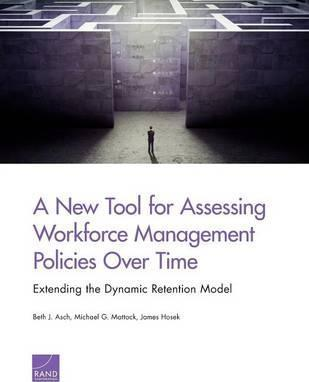 A New Tool for Assessing Workforce Management Policies Over Time: Extending the Dynamic Retention Model