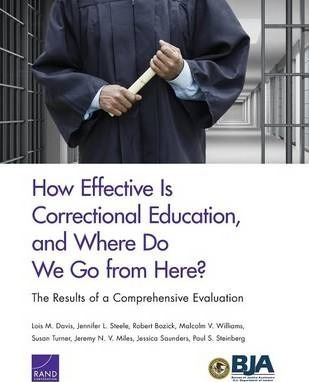 How Effective is Correctional Education, and Where Do We Go from Here?