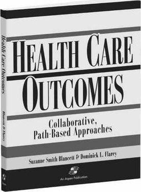 Outcomes in Collaborative Path-Based Care: Respiratory, Neonatal/Pediatric, General Surgery, Orthopedics, Geriatrics