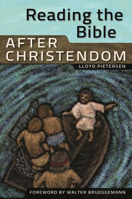 Reading the Bible After Christendom