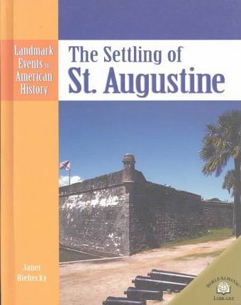 The Settling of St. Augustine