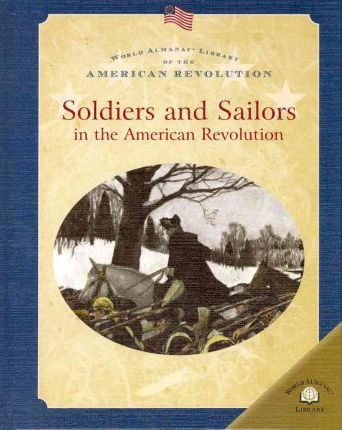 Soldiers and Sailors in the American Revolution