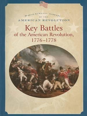 Key Battles of the American Revolution 1776-1778