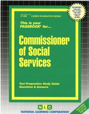 Commissioner of Social Services  Passbooks Study Guide