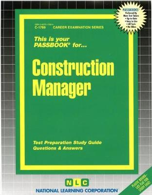 Construction Manager  Test Preparation Study Guide Questions & Answers