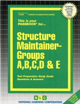 Structure Maintainer -Groups A, B, C, D & E