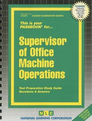 Supervisor of Office Machine Operations