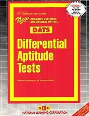 DIFFERENTIAL APTITUDE TESTS (DATS) : Passbooks Study Guide