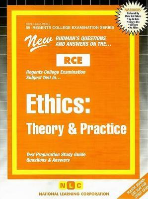 Ethics Theory & Practice  New Rudman's Questions and Answers on The...RCE