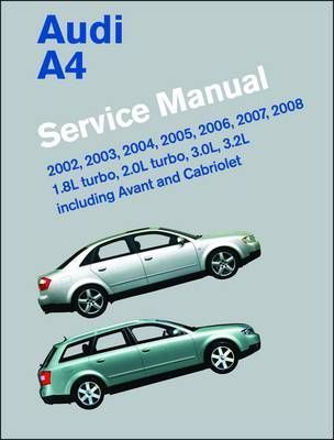audi a4 service manual 2002 2008 b6 b7 bentley publishers rh bookdepository com audi a4 b6 manual download audi b6 manual pdf