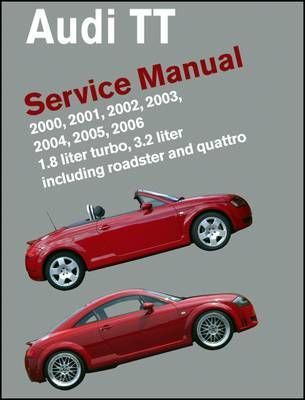 audi tt service manual 2000 2006 bentley publishers 9780837616254 rh bookdepository com bentley publishers bmw service manual bentley publishers audi a6 service manual