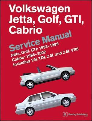 volkswagen jetta golf gti 1993 1999 cabrio 1995 2002 service rh bookdepository com bentley manual vw t2 bentley manual vw passat b6