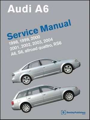 audi a6 service manual 1998 2004 a6 allroad quattro s6 rs6 rh bookdepository com 2004 audi a6 owners manual pdf 2014 audi a6 service manual
