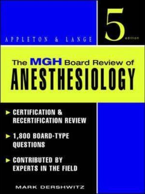 The MGH Board Review of Anesthesiology