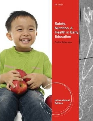Safety Nutrition And Health In Early Education International