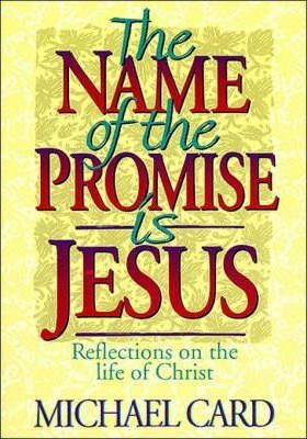 The Name of the Promise Is Jesus