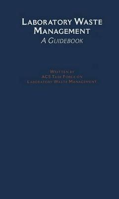 laboratory waste management american chemical society 9780841227354 rh bookdepository com