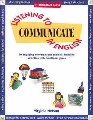 Listening to Communicate in English: Student Book