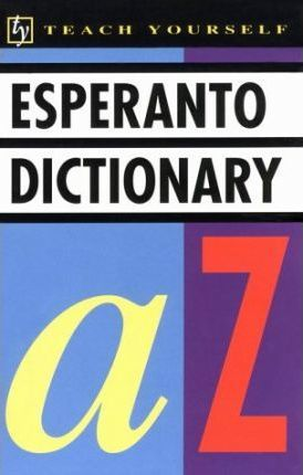 Concise Esperanto and English Dictionary: Esperanto-English, English-Esperanto