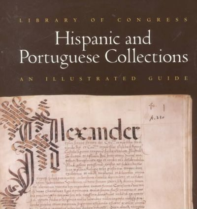 Library of Congress Hispanic and Portuguese Collections