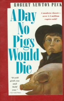 a day no pig would die