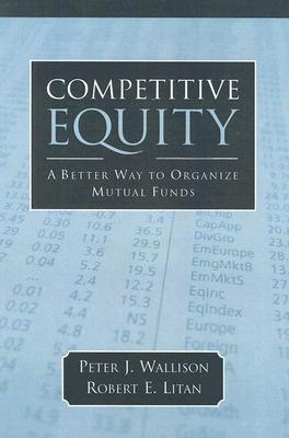 Competitive Equity: Developing a Lower Cost Alternative to Mutual Funds