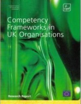Competency Frameworks in Uk Organizations