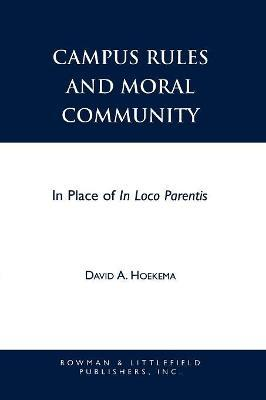 Student Life and Moral Maturity: Is Loco Parentis Dead?