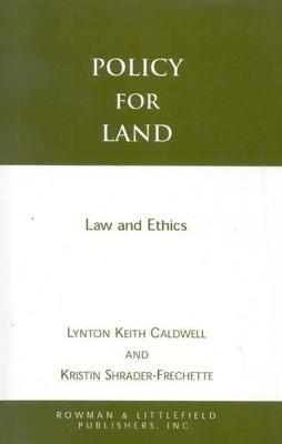 Policy for Land
