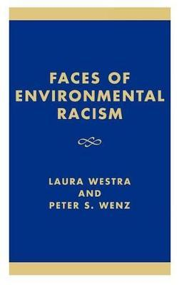 Faces of Environmental Racism  Confronting Issues of Global Justice