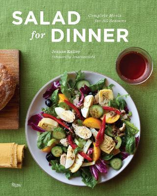 Salad for Dinner : Complete Meals for All Seasons