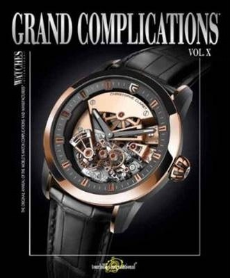 Grand Complications Volume X: Volume X