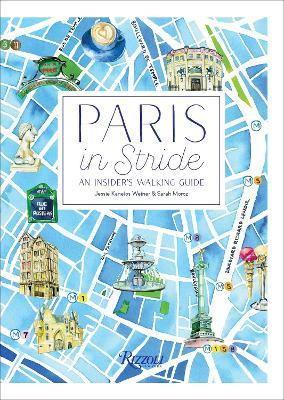 Paris in Stride : An Insider's Walking Guide