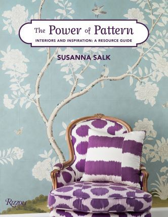 The Power of Pattern : Interiors and Inspiration: A Resource Guide