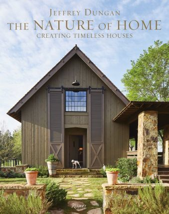 The Nature of Home : Creating Timeless Houses