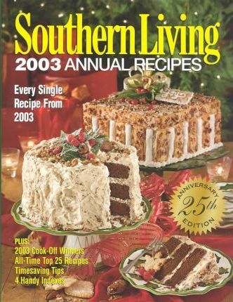 Southern Living Annual Recipes 2003