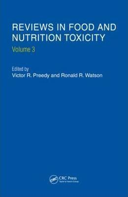 Reviews in Food and Nutrition Toxicity, Volume 3