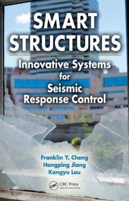 Smart Structures  Innovative Systems for Seismic Response Control