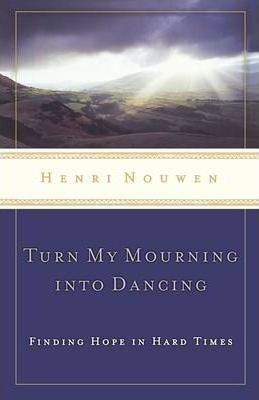 Turn My Mourning into Dancing