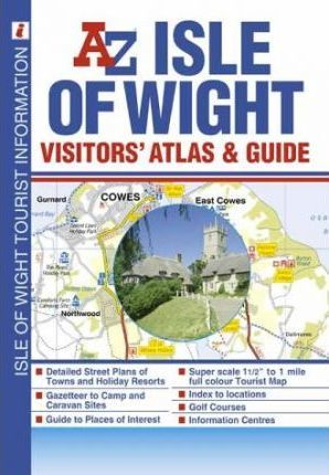 Isle of Wight Visitors' Atlas and Guide